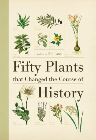 Fifty Plants that Changed the Course of History book cover