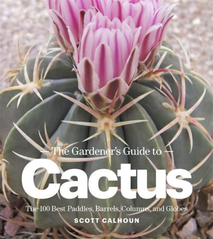 The Gardener's Guide to Cactus book cover