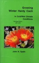 Growing Winter Hardy Cacti in Cold/Wet Climate Conditions: book cover
